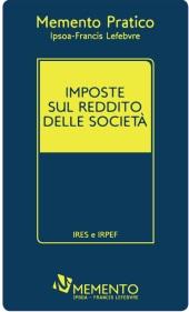 Memento Pratico Imposte sul reddito delle società 2013