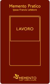 Memento Pratico - Lavoro - Nuova edizione settembre 2015