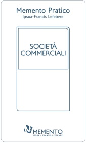Memento Pratico - Società commerciali 2017