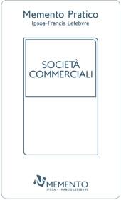 Memento Pratico - Società commerciali 2018