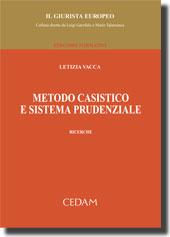 Metodo casistico e sistema prudenziale.