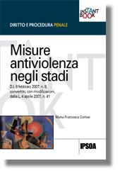 Misure antiviolenza negli stadi