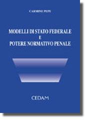 Modelli di stato federale e potere normativo penale