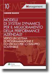 Modelli di system dynamics per il miglioramento della performance aziendale