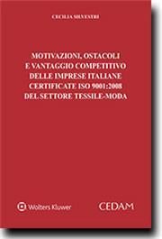 Motivazioni, ostacoli e vantaggio competitivo delle imprese italiane certificate ISO 9001:2008 del settore tessile-moda