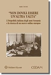 """""""Non dovrà essere un'altra Yalta"""""""