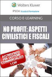 Non profit: aspetti civilistici e fiscali