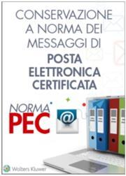 Norma PEC - Conservazione a norma dei messaggi di posta elettronica certificata