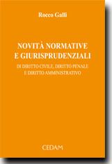 Novità normative e giurisprudenziali di diritto civile, diritto penale e diritto amministrativo