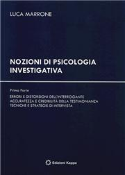 Nozioni di psicologia investigativa