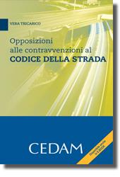 Opposizioni alle contravvenzioni al Codice della strada