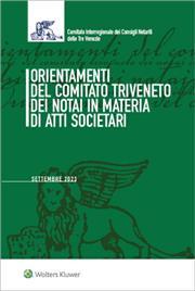 Orientamenti del Comitato Triveneto dei Notai in materia di atti societari