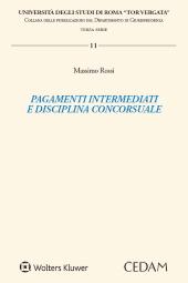 Pagamenti intermediati e disciplina concorsuale
