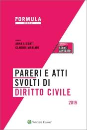 Pareri e atti svolti di diritto civile - Per l'esame d'avvocato 2018