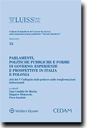 Parlamenti, politiche pubbliche e forme di governo: esperienze e prospettive in Italia e Polonia