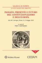 Passato, presente e futuro del costituzionalismo e dell'Europa