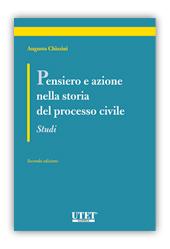Pensiero e azione nella storia del processo civile - studi