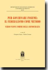 Per governare insieme: il federalismo come metodo