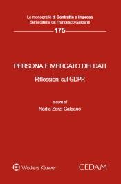 Persona e mercato dei dati. Riflessioni sul GDPR