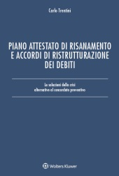 Piano attestato di risanamento e accordi di ristrutturazione dei debiti