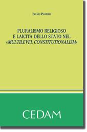 """Pluralismo religioso e laicità dello Stato nel """"Multilevel Constitutionalism"""""""