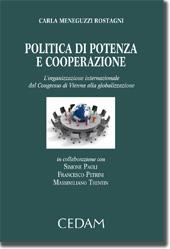 Politica di potenza e cooperazione