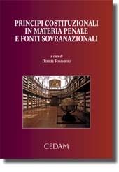 Principi costituzionali in materia penale e fonti sovranazionali