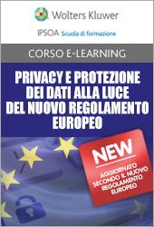 Privacy e protezione dei dati alla luce del nuovo Regolamento Europeo