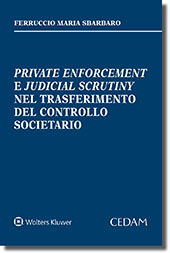 Private enforcement e judicial scrutiny nel trasferimento del controllo societario