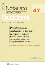 Problematiche civilistiche e fiscali vecchie e nuove