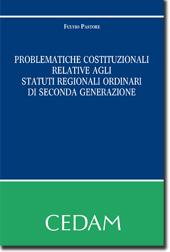 Problematiche costituzionali relative agli statuti regionali ordinari di seconda generazione