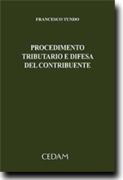 Procedimento tributario e difesa del contribuente