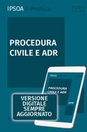 Procedura civile e ADR - Libro digitale sempre aggiornato