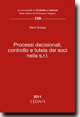 Processi decisionali, controllo e tutela dei soci nella s.r.l.