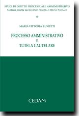Processo amministrativo e tutela cautelare