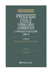 Processo civile - Formulario commentato - Il Processo di esecuzione