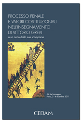 Processo penale e valori costituzionali nell'insegnamento di Vittorio Grevi ad un anno dalla sua scomparsa