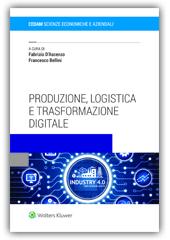 Produzione, Logistica e Trasformazione Digitale
