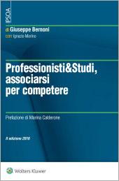 Professionisti & Studi, Associarsi per competere