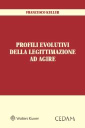 Profili Evolutivi della Legittimazione ad Agire