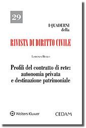 Profili del contratto di rete: autonomia privata e destinazione patrimoniale