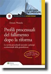 Profili processuali del fallimento dopo la riforma