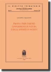 Profili tributari dei conferimenti in natura e degli apporti in società