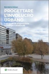 Progettare l'involucro urbano
