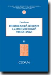 Proporzionalita',efficienza e accordi nell'attivita' amministrativa