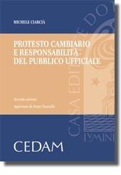 Protesto cambiario e responsabilità del pubblico ufficiale