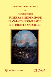 Purezza e redenzione. Jean-Jacques Rousseau e il diritto naturale