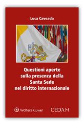 Questioni aperte sulla presenza della Santa Sede nel diritto internazionale