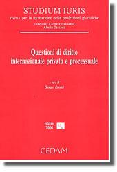 Questioni di diritto internazionale privato e processuale