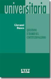 Questioni e teorie sul costituzionalismo